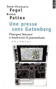 Une presse sans Gutenberg / Fogiel-Patino