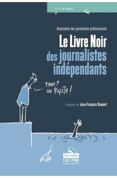 Le Livre Noir des journalistes indédpendants
