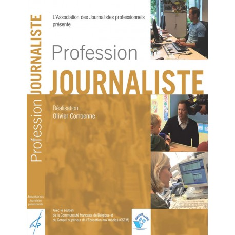 Le DVD « Profession journaliste » : 4 médias, 3 journalistes, 1 événement